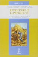 Rivisitare il compimento. Le scritture d'Israele e la loro normatività secondo il Nuovo Testamento