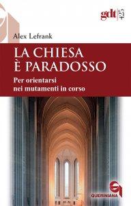 Copertina di 'La Chiesa è paradosso'