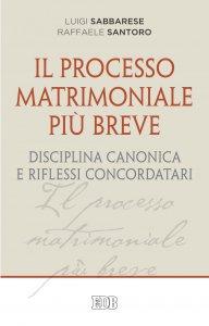 Copertina di 'Il Processo matrimoniale più breve'