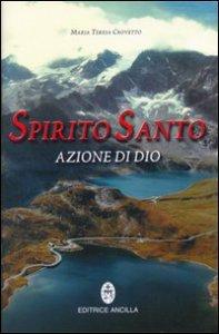 Copertina di 'Spirito santo azione di Dio'
