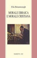 Morale ebraica e morale cristiana - Benamozegh Elia