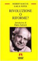 Rivoluzione o riforme? Vent'anni dopo - Marcuse Herbert, Popper Karl R.