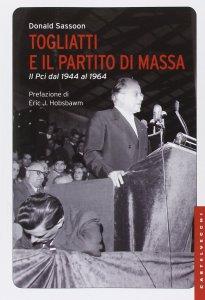 Copertina di 'Togliatti e il partito di massa'