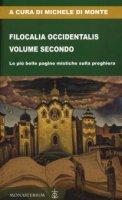 Filocalia Occidentalis. Volume secondo