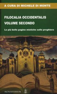 Copertina di 'Filocalia Occidentalis. Volume secondo'