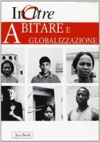 Abitare e globalizzazione