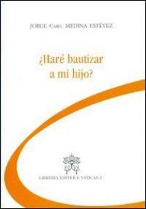 Copertina di 'Chiederò il battesimo per mio figlio? Ediz. spagnola'