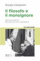 Il filosofo e il monsignore - Giorgio Campanini