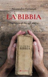Copertina di 'La Bibbia. Una lettera di Dio agli uomini'