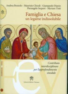 Famiglia e Chiesa. Un legame indissolubile<br>(Editrice Vaticana)