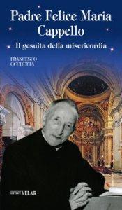 Copertina di 'Padre Felice Maria Cappello'