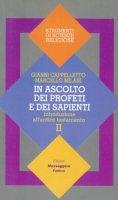 Introduzione all'Antico Testamento - Cappelletto Gianni, Milani Marcello