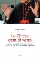 La Chiesa casa di vetro - Yago De la Cierva