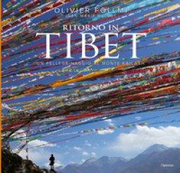 Copertina di 'Ritorno in Tibet. Un pellegrinaggio al Monte Kailash'