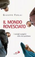 Il mondo rovesciato - Giuseppe Forlai