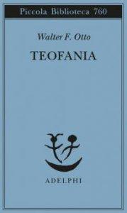 Copertina di 'Teofania. Lo spirito della religione greca antica'