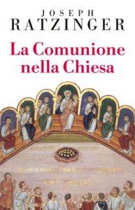 Copertina di 'La comunione nella Chiesa'