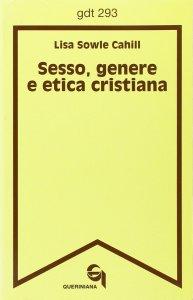 Copertina di 'Sesso, genere e etica cristiana (gdt 293)'
