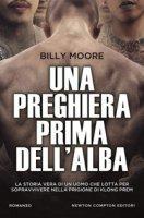 Una preghiera prima dell'alba - Moore Billy