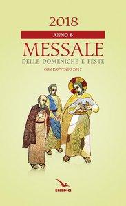 Copertina di 'Messale delle domeniche e feste 2018. Anno B'