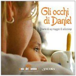 Copertina di 'Gli occhi di Daniel. Diario di un viaggio di adozione'