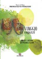 Un viaggio da ragazzi - Pastorale Giovanile diocesi di Milano