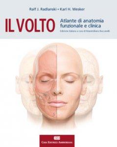 Copertina di 'Il volto. Atlante di anatomia funzionale e clinica'