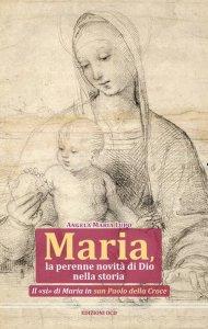 Copertina di 'Maria, la perenne novità di Dio nella storia'