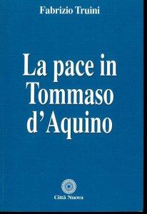 Copertina di 'La pace in Tommaso d'Aquino'
