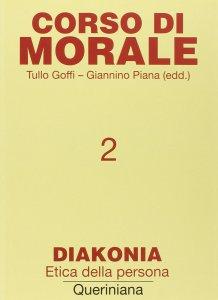 Copertina di 'Corso di morale [vol_2] / Diakonia. Etica della persona'