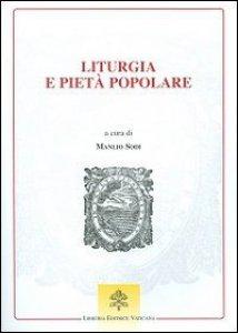 Copertina di 'Liturgia e pietà popolare'