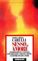 Sesso con amore - Carulli M. Chiara