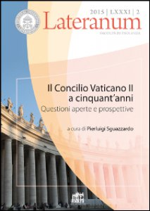 Copertina di 'Concilio Vaticano II a cinquant'anni. Questioni aperte e prospettive (Il)'