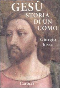 Copertina di 'Gesù storia di un uomo'