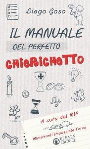 Copertina di 'Il Manuale del perfetto chierichetto'