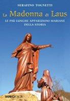 La Madonna di Laus - Serafino Tognetti