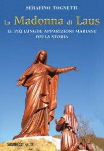 Copertina di 'La Madonna di Laus'