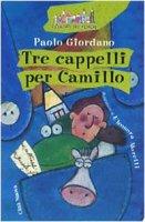 Tre cappelli per Camillo - Giordano Paolo