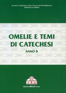 Copertina di 'Omelie e tesi di catechesi. Anno B'