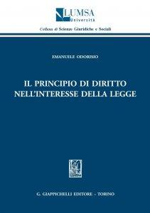 Copertina di 'il principio di diritto nell'interesse della legge'