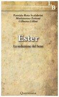 Ester - Patrizio Rota Scalabrini, Mariateresa Zattoni Gillini, Gilberto Gillini