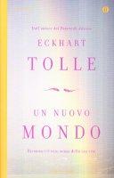 Un nuovo mondo - Tolle Eckhart