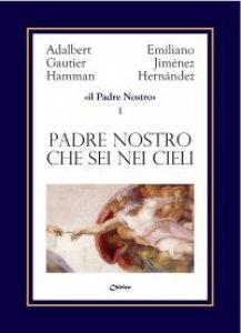 Copertina di 'Il Padre Nostro [Volume 1]'