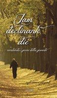 Jam declinante die - Dario Rezza