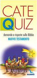 Copertina di 'CateQuiz. Domande e risposte sulla Bibbia. Nuovo Testamento'