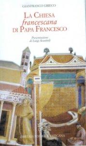 Copertina di 'La Chiesa francescana di Papa Francesco'