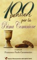 100 pensieri per la prima comunione - Francesco P. Caramanico