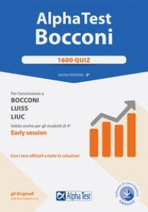 Copertina di 'Alpha Test. Bocconi. 1600 quiz. Per l'ammissione a Bocconi, Luiss, Liuc. Valido anche per gli studenti di 4ª early session. Con software di simulazione'