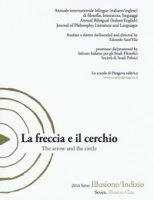 La freccia e il cerchio. Ediz. italiana e inglese