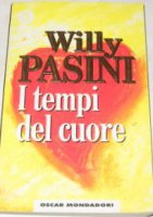 I tempi del cuore - Pasini Willy